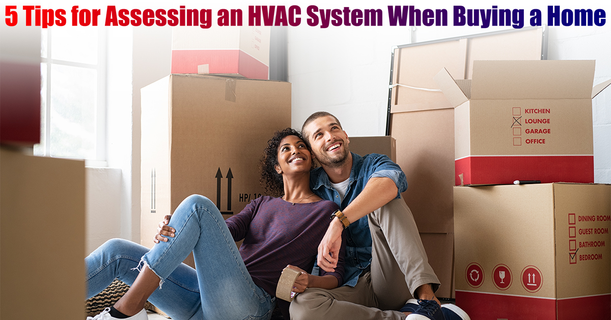 5 Tips for Assessing HVAC Buying Home