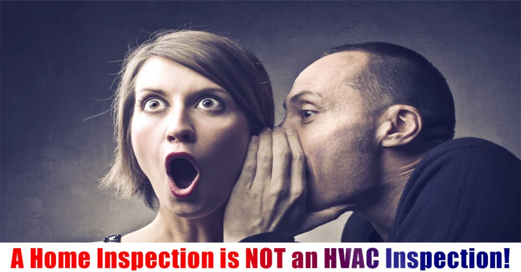A home inspection is not an HVAC inspection